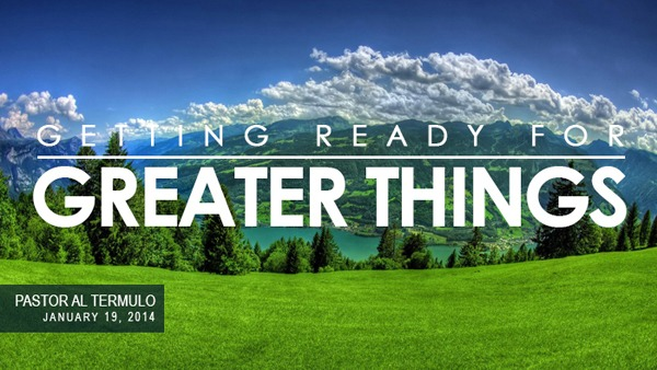 Getting-Readyn-for-Greater-Things1